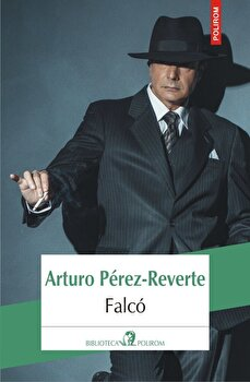Falco/Arturo Perez-Reverte imagine elefant.ro 2021-2022