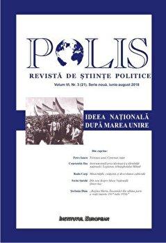 Polis. Ideea Nationala dupa Marea Unire/***