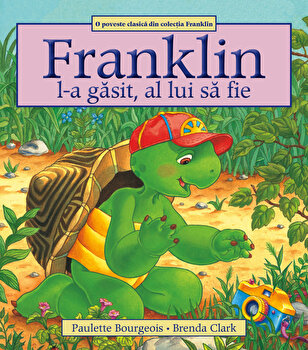 Franklin l-a gasit, al lui sa fie/Paulette Bourgeois