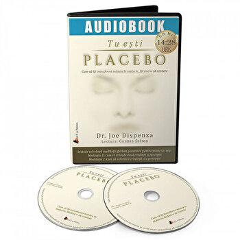 Tu esti Placebo. Cum sa iti transformi mintea in materie, facand-o sa conteze/Dr. Joe Dispenza imagine elefant.ro