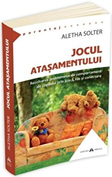 Jocul atasamentului/Aletha Solter imagine elefant.ro