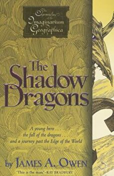The Shadow Dragons, Paperback/James A. Owen poza cate