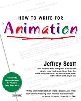 How to Write for Animation, Paperback/Jeffrey Scott image0