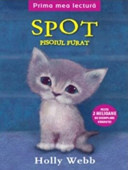 Spot, pisoiul furat/Holly Webb