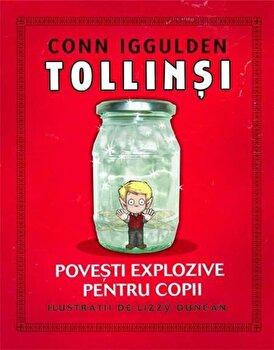 Tollinsi. Povesti explozive pentru copii/Conn Iggulden imagine elefant.ro 2021-2022