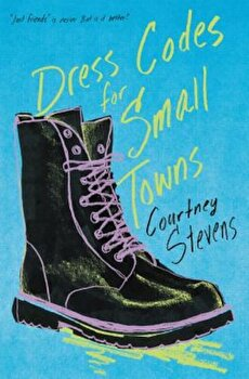 Dress Codes for Small Towns, Hardcover/Courtney Stevens poza cate