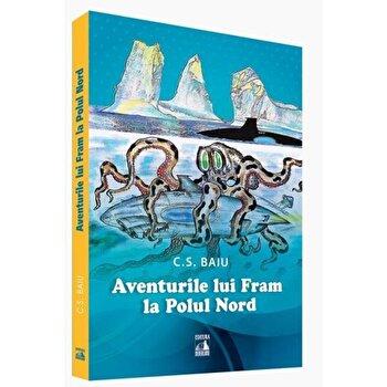 Aventurile lui Fram la Polul Nord/Cosmin Baiu