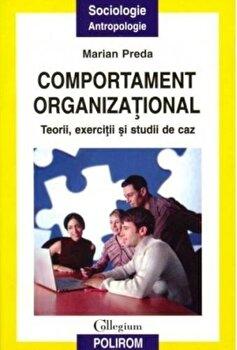 Coperta Carte Comportament organizational. Teorii, exercitii si studii de caz