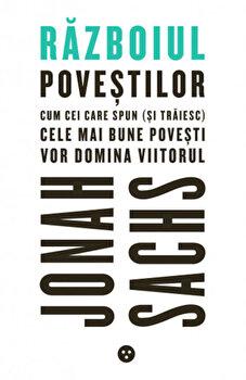 Razboiul povestilor/Jonah Sachs imagine