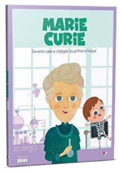 Micii eroi. Marie Curie/***