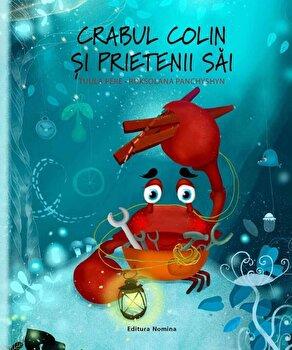 Crabul Colin si prietenii sai/Tuula Pere, Roksolana Panchyshyn