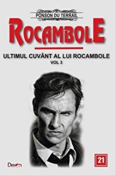 Coperta Carte Rocambole 21 - Ultimul cuvant a lui Rocambole 3 - Clubul nobililor+Frumoasa gradinareasa