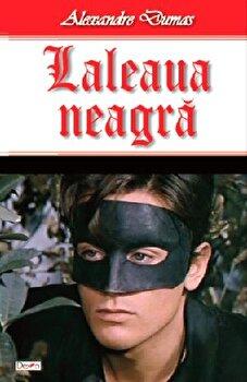 Laleaua neagra/Alexandre Dumas imagine