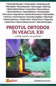 Coperta Carte Preotul ortodox in veacul XXI. Schite pentru un portret