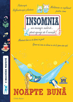 Insomnia - Noapte buna/Ulrike Raiser