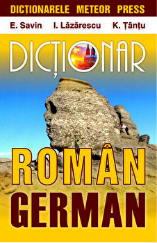 Dictionar roman- german/E. Savin, I. Lazarescu, K. Tantu imagine elefant.ro 2021-2022