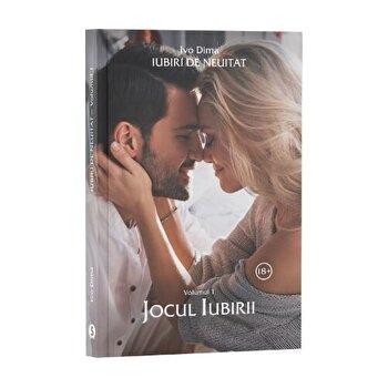 Iubiri de neuitat. Jocul iubirii. Vol. 1/Ivo Dima