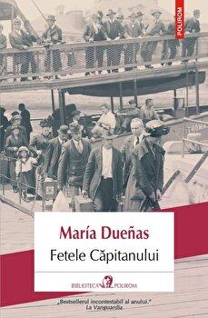 Fetele capitanului-María Dueñas imagine