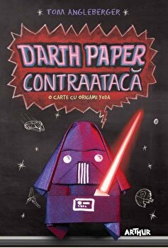 Darth Paper contraataca: O carte cu Origami Yoda/Tom Angleberger