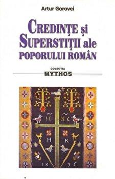 Credinte si supertitii ale poporului roman/Artur Gorovei