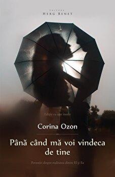 Imagine Pana Cand Ma Voi Vindeca De Tine (ed - 2) - corina Ozon
