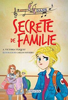 Scoala de dans - Secrete de familie (2)/Victoria Vazquez