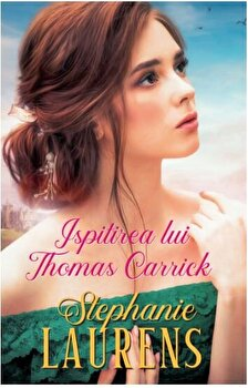 Ispitirea lui Thomas Carrick/Stephanie Laurens imagine