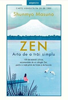 Zen. Arta de a trai simplu-Shunmyo Masuno imagine