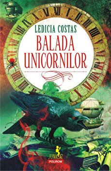Balada unicornilor-Ledicia Costas imagine