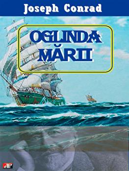 Oglinda marii/Joseph Conrad