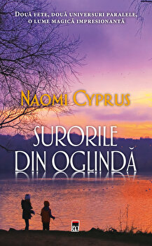 Surorile din oglinda/Naomi Cyprus