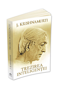 Trezirea inteligentei-Jiddu Krishnamurti imagine