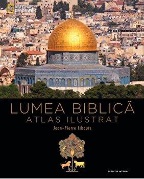 Coperta Carte Lumea Biblica. Atlas ilustrat