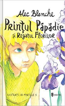 Printul Papadie si Regatul Florilor/Alec Blenche