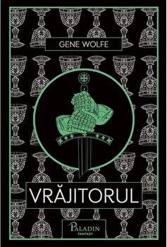 Vrajitorul/Gene Wolfe