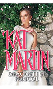Dragoste si pericol/Kate Martin