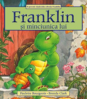 Franklin si minciunica lui/Paulette Bourgeois
