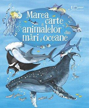 Marea carte a animalelor din mari si Oceane/Usborne