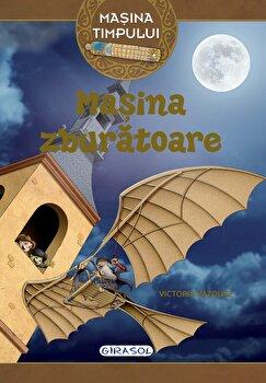 Masina timpului - Masina zburatoare (3)/Victoria Vazquez
