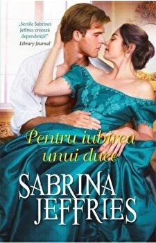 Pentru iubirea unui duce/Sabrina Jeffries