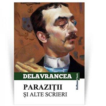 Parazitii si alte scrieri/Barbu Stefanescu Delavrancea poza cate