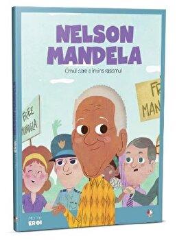 Micii eroi. Nelson Mandela/***