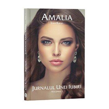 Coperta Carte Amalia - Jurnalul unei iubiri, Vol. 1