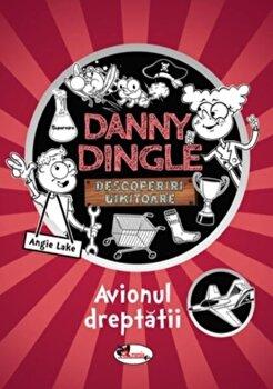 Danny Dingle - Avionul dreptatii/Angie Lake