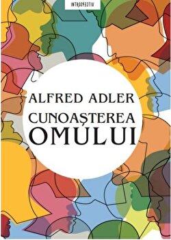 Cunoasterea omului/Alfred Adler imagine