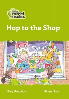 Level 2 - Hop to the Shop, Paperback/Mary Roulston