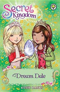 Secret Kingdom 9  Dream Dale  Paperback Rosie Banks