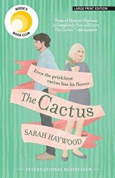 The Cactus, Paperback/Sarah Haywood image0