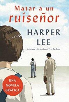 Matar a Un Ruisenor (Novela Grafica), Paperback/Harper Lee image0