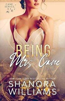Being Mrs. Cane (Cane #3.5), Paperback/Shanora Williams image0